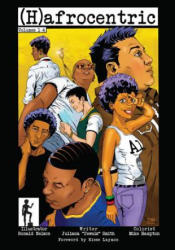 (h)afrocentric Comics: Volumes 1-4 - Juliana 'Jewels' Smith (ISBN: 9781629634487)