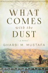 What Comes with the Dust (ISBN: 9781628729474)
