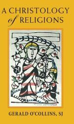 Christology of Religions (ISBN: 9781626982819)
