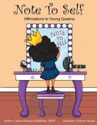 Note to Self: Affirmations to Young Queens (ISBN: 9781626768420)