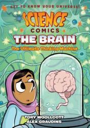 Science Comics: The Brain (ISBN: 9781626728011)