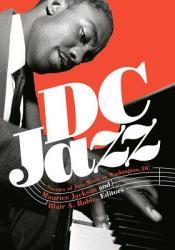 DC Jazz: Stories of Jazz Music in Washington, DC (ISBN: 9781626165892)