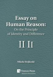 Essay on Human Reason: On the Principle of Identity and Difference (ISBN: 9781622733798)