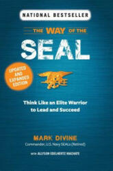 Way of the SEAL: Think Like an Elite Warrior to Lead and Succeed (ISBN: 9781621454038)