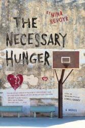 Necessary Hunger (ISBN: 9781617756696)