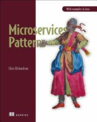 Microservice Patterns - Chris Richardson (ISBN: 9781617294549)