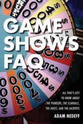 Game Shows FAQ - Adam Nedeff (ISBN: 9781617136559)