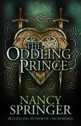 The Oddling Prince (ISBN: 9781616962890)