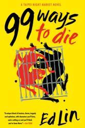99 Ways To Die - Taipei Night Market #3 (ISBN: 9781616959685)