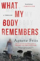 What My Body Remembers (ISBN: 9781616958961)