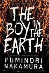 Boy In The Earth (ISBN: 9781616958954)