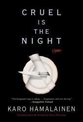 Cruel Is The Night (ISBN: 9781616958947)