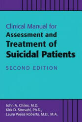 Clinical Manual for the Assessment and Treatment of Suicidal Patients (ISBN: 9781615371372)