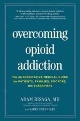 Overcoming Opioid Addiction (ISBN: 9781615194582)