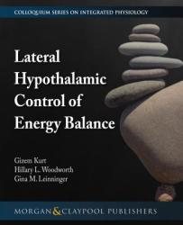 Lateral Hypothalamic Control of Energy Balance (ISBN: 9781615047659)