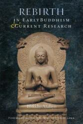 Rebirth in Early Buddhism and Current Research (ISBN: 9781614294467)