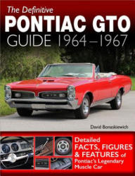 Definitive Pontiac GTO Guide: 1964-1967 (ISBN: 9781613253854)