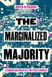 Marginalized Majority - Claiming Our Power in Post-Truth America (ISBN: 9781612196992)