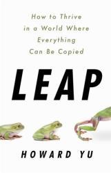 HOWARD YU - Leap - HOWARD YU (ISBN: 9781610398817)