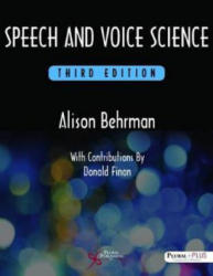 Speech and Voice Science (ISBN: 9781597569354)