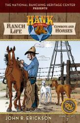 Ranch Life: Cowboys and Horses (ISBN: 9781591889922)