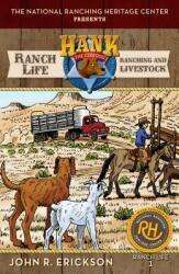 Ranch Life: Ranching and Livestock (ISBN: 9781591889915)