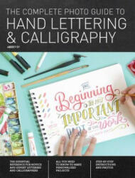Complete Photo Guide to Hand Lettering and Calligraphy - Abbey Sy (ISBN: 9781589239630)