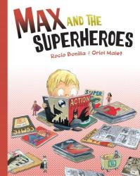 Max and the Superheroes (ISBN: 9781580898447)
