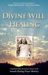 Divine Will Healing (ISBN: 9781565892781)