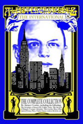 Aleister Crowley & The International: The Complete Collection - Aleister Crowley (ISBN: 9781548376192)