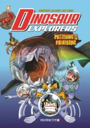 "Dinosaur Explorers Vol. 2 - ""Puttering in the Paleozoic"" (ISBN: 9781545801369)"