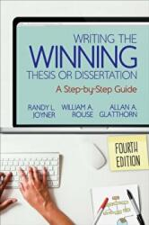 Writing the Winning Thesis or Dissertation (ISBN: 9781544317205)