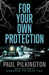For Your Own Protection (ISBN: 9781542048125)