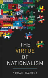 The Virtue of Nationalism (ISBN: 9781541645370)
