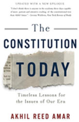 Constitution Today - Timeless Lessons for the Issues of Our Era (ISBN: 9781541617285)