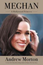 Meghan: A Hollywood Princess (ISBN: 9781538747353)