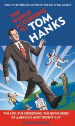 WORLD ACCORDING TO TOM HANKS (ISBN: 9781538712207)