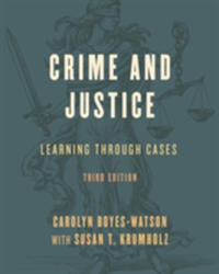 Crime and Justice - Learning through Cases (ISBN: 9781538106907)