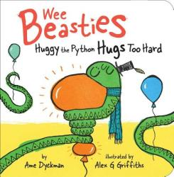 Huggy the Python Hugs Too Hard (ISBN: 9781534410800)
