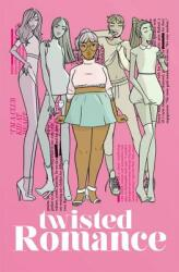 Twisted Romance Volume 1 (ISBN: 9781534307537)