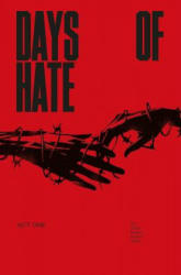 Days of Hate Act One (ISBN: 9781534306974)