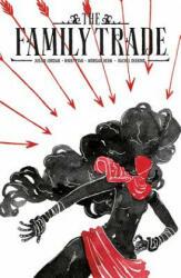 The Family Trade Volume 1 (ISBN: 9781534305113)