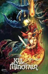 Kill the Minotaur (ISBN: 9781534303812)
