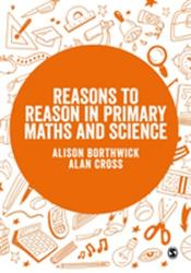 Reasons to Reason in Primary Maths and Science (ISBN: 9781526435040)