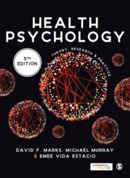Health Psychology - Theory, Research and Practice (ISBN: 9781526408235)