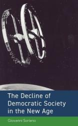 The Decline of Democratic Society in the New Age (ISBN: 9781525516849)