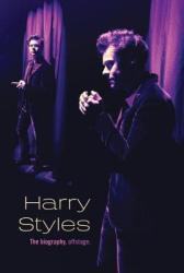 Harry Styles: The Biography, Offstage (ISBN: 9781524787981)