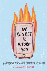 We Regret to Inform You - A. E. Kaplan (ISBN: 9781524773700)