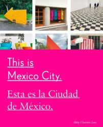 This Is Mexico City (ISBN: 9781524762117)