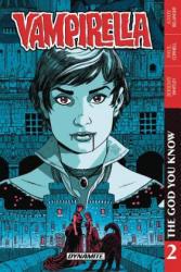 Vampirella Vol. 2 the God You Know (ISBN: 9781524106409)